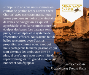 Témoignage clients gestion locative dream yacht charter dream easy